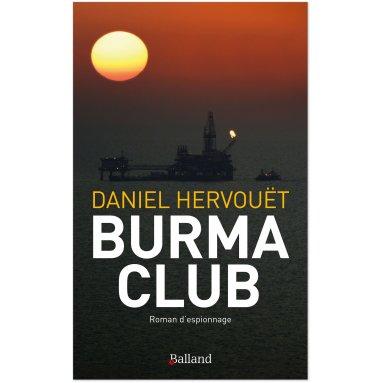 Daniel Hervouët - Burma Club