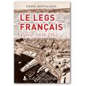 Le Legs français Algérie 1830 - 1962