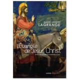 L'Evangile de Jésus-Christ avec la synopse évangélique