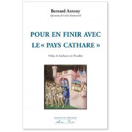 "Bernard Antony - Pour en finir avec le ""pays cathare"""