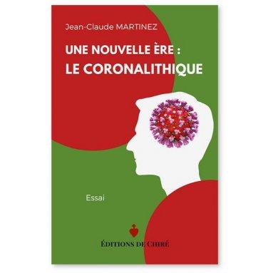 Jean-Claude Martinez - Une nouvelle ère : le coronalithique