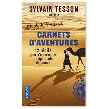 Sylvain Tesson - Carnets d'aventures