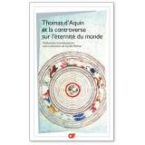 Thomas d'Aquin et la controverse sur l'éternité du monde