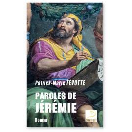 Père Patrick-Marie Févotte - Paroles de Jérémie