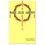 Marie-Julie Jahenny la stigmatisée de Blain