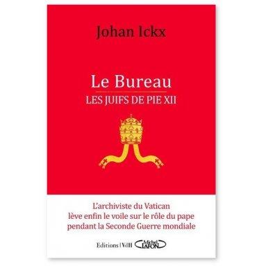 Johan Ickx - Le Bureau - Les juifs de Pie XII