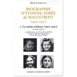 Abbé René Laurentin - Biographie d'Yvonne-Aimée de Malestroit - Tome 1