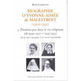 Biographie d'Yvonne-Aimée de Malestroit - Tome 3