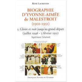 Abbé René Laurentin - Biographie d'Yvonne-Aimée de Malestroit - Tome 5
