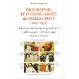Biographie d'Yvonne-Aimée de Malestroit - Tome 5