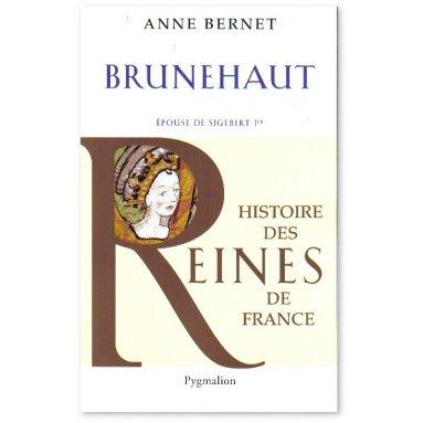 Brunehaut épouse de Sigebert 1er