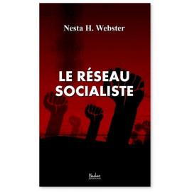 Nesta Webster - Le réseau socialiste