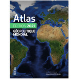 Atlas Géopolitique Mondial 2021