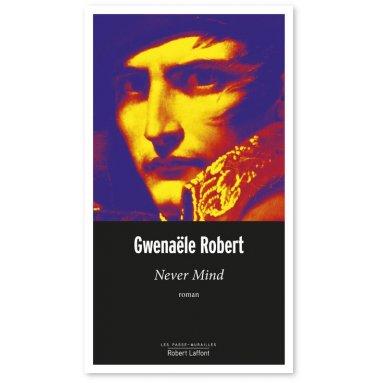 Gwenaële Robert - Never Mind