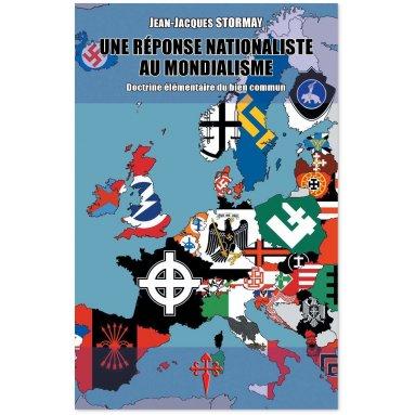 Jean-Jacques Stormay - Une réponse nationaliste au mondialisme