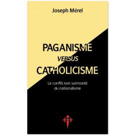 Paganisme versus Catholicisme