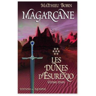 Matthieu Bobin - Magarcane Tome 7