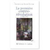 La première contre-révolution 1789 - 1791