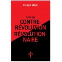 Pour une contre-révolution révolutionnaire