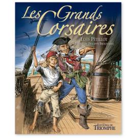 Philippe Brochard - Les grands corsaires