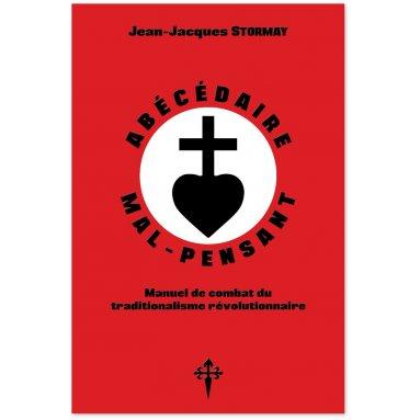 Jean-Jacques Stormay - Abécédaire mal-pensant