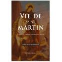 Vie de saint Martin évêque de Tours & apôtre des Gaules