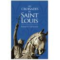 Les croisades de saint Louis