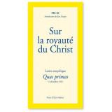 Quas Primas Sur la royauté du Christ