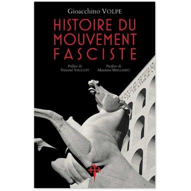 Gioacchino Volpe - Histoire du mouvement fasciste