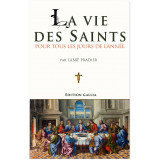 La Vie des Saints pour tous les jours de l'année