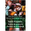 Saint Augustin, Maître de la prière et Docteur de la louange
