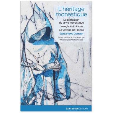 Saint Pierre Damien - L'héritage monastique - Volume 1
