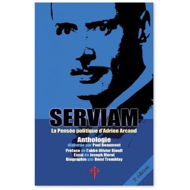 Adrien Arcand - Serviam