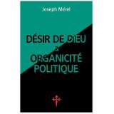 Désir de Dieu et organicité politique