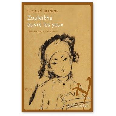 Gouzel Iakina - Zouleikha ouvre les yeux