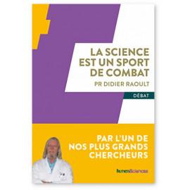 Pr Didier Raoult - La science est un sport de combat