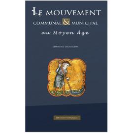 Edmond Demolins - Le mouvement communal et municipal au Moyen Age