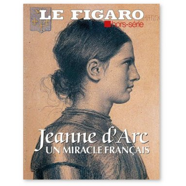 Collectif - Jeanne d'Arc un miracle français