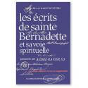 Les écrits de sainte Bernadette et sa voie spirituelle
