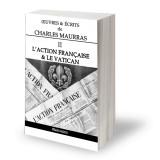 Oeuvres et écrits de Charles Maurras - Volume II