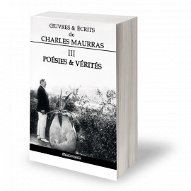 Charles Maurras - Oeuvres et écrits de Charles Maurras - Volume III