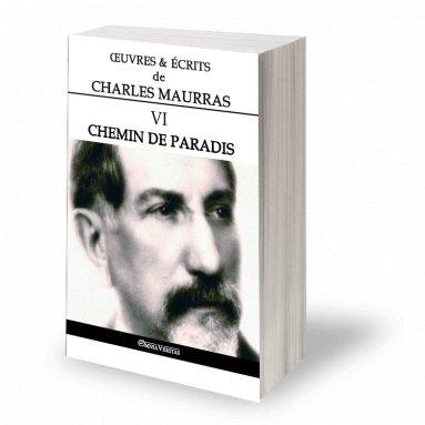 Charles Maurras - Oeuvres et écrits de Charles Maurras - Volume VI