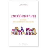 Le pari bénédictin en pratique
