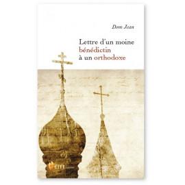 Lettre d'un moine bénédictin à un orthodoxe