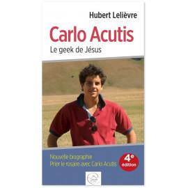 Abbé Hubert Lelièvre - Carlo Acutis le geek de Jésus