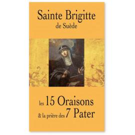 Les 15 Oraisons et la prière des 7 Pater