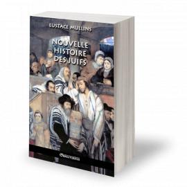 Eustace Mullins - Nouvelle histoire des juifs