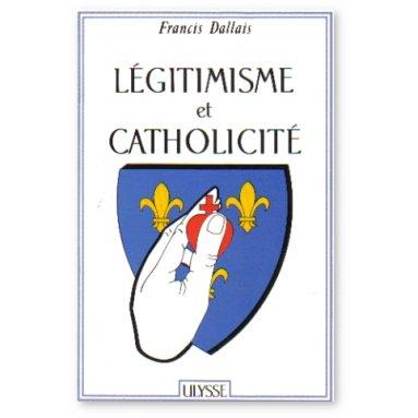 Légitimisme et Catholicité
