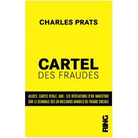 Charles Prats - Cartel des fraudes
