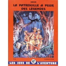 La Patrouille a peur des Légendes